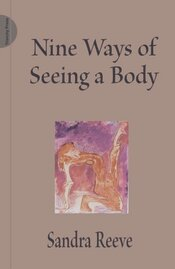 Image of 'Nine Ways of Seeing a Body' by Sandra Reeve